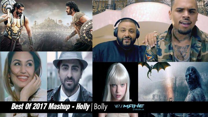 Best Of 2017 Mashup – Biggest Hollywood And Bollywood Mashup By DJ DEVIL DUBAI & VDJ Mahe