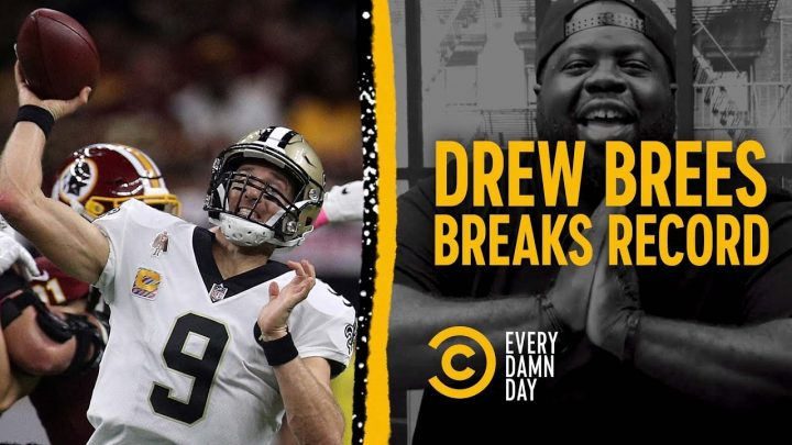Drew Brees Breaks a Record & Natty Ice Breaks Us